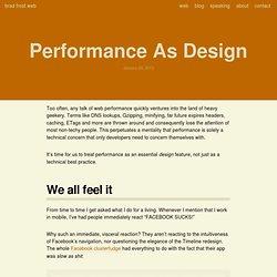 Performance As Design