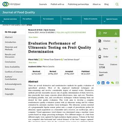 JOURNAL OF FOOD QUALITY 08/07/19 Evaluation Performance of Ultrasonic Testing on Fruit Quality Determination