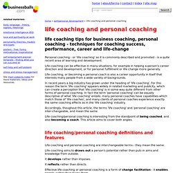 life coaching and personal coaching guide, tips - coaching success, performance, sales, career development; and coaching life-change, leadership, and management.