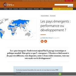 Les pays émergents : performance ou développement