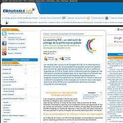 Le reporting RSE : un réel outil de pilotage de la performance globale