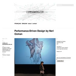 Performance-Driven Design by Neri Oxman :: complexitys