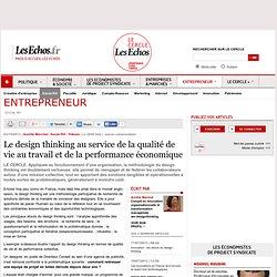 Le design thinking au service de la qualité de vie au travail et de la performance économique