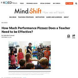 How Much Performance Pizzazz Does a Teacher Need to be Effective?
