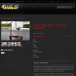 SMART 300 WATT 24V KIDS SCOOTER