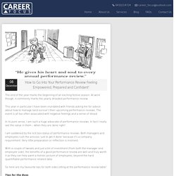 How to Go Into Your Performance Review Feeling Empowered, Prepared and Confidant! - Career Focus