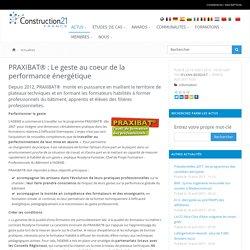 PRAXIBAT® : Le geste au coeur de la performance énergétique