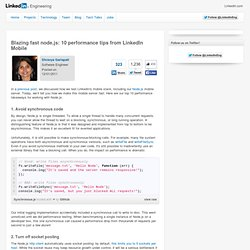 Blazing fast node.js: 10 performance tips from LinkedIn Mobile