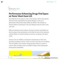 Performance Enhancing Drugs Find Space on Teens' Must-have List – Medium