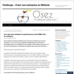 Les clés pour améliorer la performance d'une PME (1/4) – la confiance
