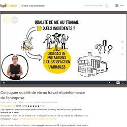 Conjuguer qualité de vie au travail et performance de l'entreprise