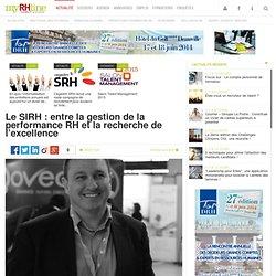 Le SIRH : entre la gestion de la performance RH et la recherche de l'excellence