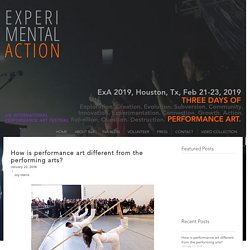 How is performance art different from the performing arts?