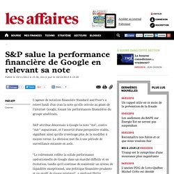 S&P salue la performance financière de Google en relevant sa note