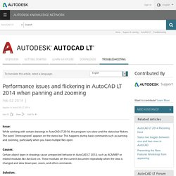 Performance issues and flickering in AutoCAD LT 2014 when panning and zooming