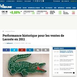 Performance historique pour les ventes de Lacoste en 2011