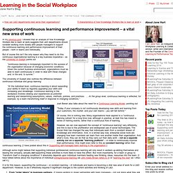 Supporting continuous learning and performance improvement – a vital new area of work
