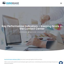 Key Performance Indicators – Keeping Score In the Contact Center - OMNINGAGE
