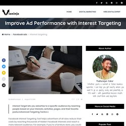 Improve Ad Performance with Interest Targeting