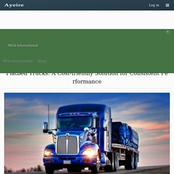 Flatbed Trucks: A Cost-friendly Solution for Consistent Performance from MGA International