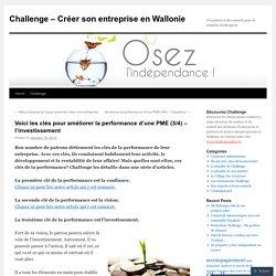 Voici les clés pour améliorer la performance d'une PME (3/4) – l'investissement