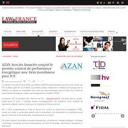 AZAN Avocats Associés conçoit le premier contrat de performance énergétique avec tiers investisseur pour ICF. - Lawinfrance, portail du droit des affaires en France