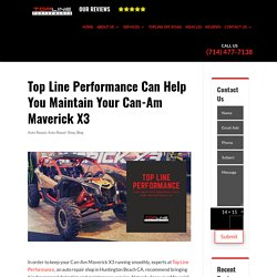 Top Line Performance Can Help You Maintain Your Can-Am Maverick X3