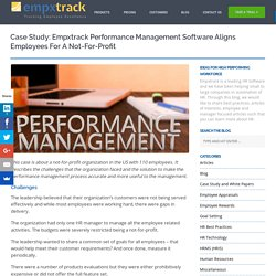 Case Study: Empxtrack Performance Management Software aligns employees for a Not-For-Profit
