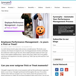 Employee Performance Management-Trick or Treat
