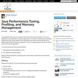 Java Performance Tuning, Profiling, and Memory Management