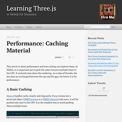 Performance: Caching Material
