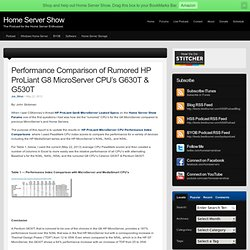 Performance Comparison of Rumored HP ProLiant G8 MicroServer CPU's G630T & G530T