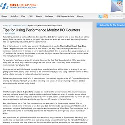 Tips for Using Performance Monitor I/O Counters