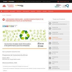 L'économie circulaire : levier d'innovation et de performance pour les entreprises [Nextformation]