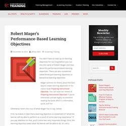 Robert Mager's Performance-Based Learning Objectives