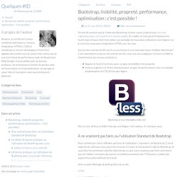 Bootstrap, lisibilité, propreté, performance, optimisation ; c'est possible !