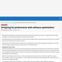 Designing for performance with software optimization