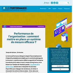 Comment mesurer la performance de l'organisation ?
