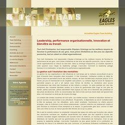 Leadership, performance organisationnelle, innovation et bien-être au travail.