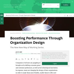Boosting Performance Through Organization Design