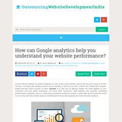 How can Google analytics help you understand your website performance?