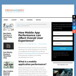 How Performance of Mobile App Can Affect User Experience?