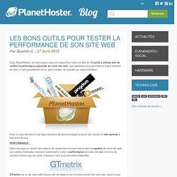 Les bons outils pour tester la performance de son site web – Blog officiel de PlanetHoster