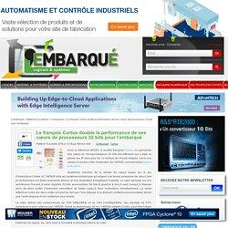 Le français Cortus double la performance de ses cœurs de processeurs 32 bits pour l'embarqué – L'Embarqué