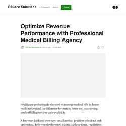 Optimize Revenue Performance with Professional Medical Billing Agency