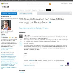 Valutare performance pen drive USB e vantaggi dal ReadyBoost
