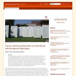 e7.2 Essay - Trauma, memoria y performance: Un recorrido por Villa Grimaldi con Pedro Matta
