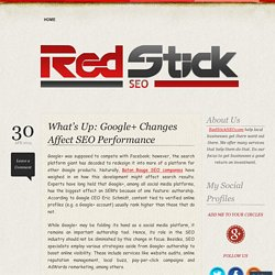 What's Up: Google+ Changes Affect SEO Performance