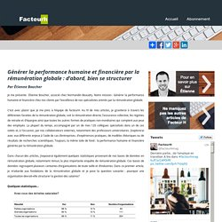 Générer la performance humaine et financière par la rémunération globale : d'abord, bien se structurer Par Étienne Boucher