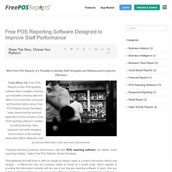Improve Staff Performance Using Free POS Reporting Software